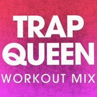 Power Music Workout - Trap Queen - Single
