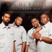 Men Of Prayze - Yes I Know Him