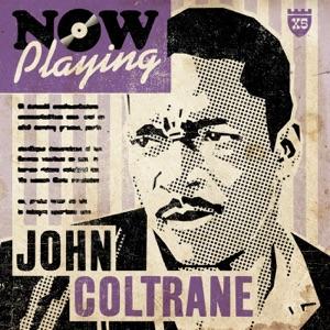 Now Playing John Coltrane
