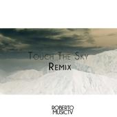 Touch the Sky (Remix) [Remix] - Roberto Angel Diaz