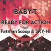 Ready For Action (feat. Fatman Scoop & SKY-HI) - Single ジャケット写真