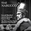 Verdi: Nabucco (Recorded Live at The Met - December 3, 1960) [Live] - The Metropolitan Opera, Cornell MacNeil, Leonie Rysanek, Cesare Siepi & Thomas Schippers