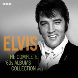 Elvis Presley – The Complete '60s Albums Collection, Vol 2 [iTunes Plus AAC M4A]