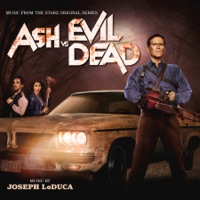 Ash vs Evil Dead - Official Soundtrack