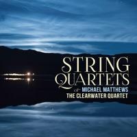 Michael Matthews: String Quartets