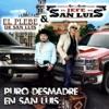 El Plebe de San Luis - El Jefe y el Plebe