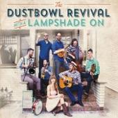 Dustbowl Revival - Feels Good