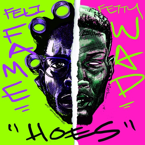 Feli Fame - Hoes (feat. Fetty Wap) - Single