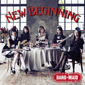 New Beginning-BAND-MAID