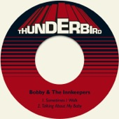 Bobby & The Innkeepers - Talking About My Baby