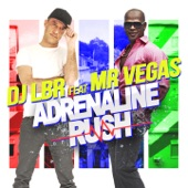 Adrenaline Rush (feat. Mr. Vegas) - Single