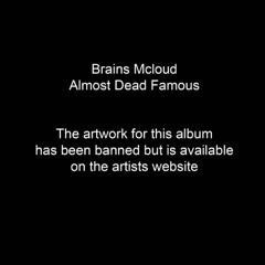 Almost Dead Famous
