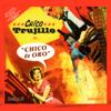 Chico Trujillo - Chico de Oro ilustración