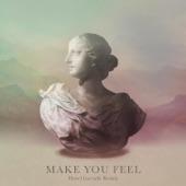 Make You Feel (Hotel Garuda Remix) - Single