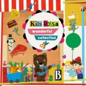 Kids Bossa Wonderful Collection