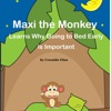 Maxi the Monkey Learns Why Going to Bed Early Is Important: The Safari Children's Books on Good Behavior (Unabridged)