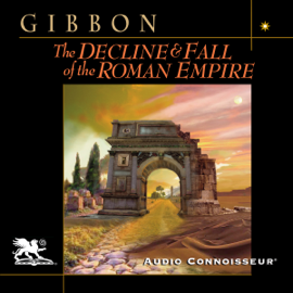 The Decline and Fall of the Roman Empire (Unabridged) audiobook