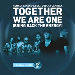 Together We Are One (Bring Back the Energy) [feat. Culcha Candela]