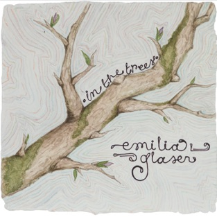 In the Trees – EP – Emilia Glaser