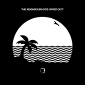 Daddy Issues  The Neighbourhood - The Neighbourhood