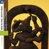 Inde du sud : Anthologie de la musique classique (South India)