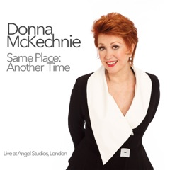 Same Place: Another Time (Donna McKechnie)