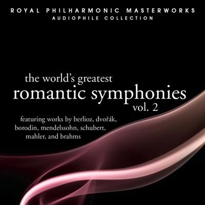 The World's Greatest Romantic Symphonies Vol. 2 - Royal Philharmonic Orchestra