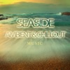 Seaside Ambient & Chillout Music