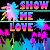 Show Me Love (Edm Marimba Remix workout Fitness Remix) [from the Show Me Love Movie Soundtrack]
