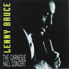 The Carnegie Hall Concert (Live) - Lenny Bruce