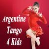 Argentine Tango 4 Kids - Argentine Tango 4 Kids artwork