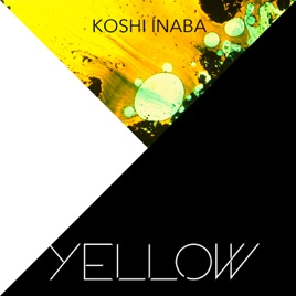 「稲葉浩志 yellow itunes」の画像検索結果