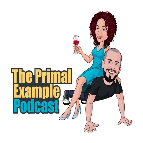 The Primal Example Podcast