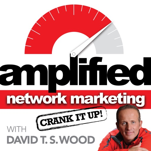 Cover image of Amplified Network Marketing with David T.S. Wood