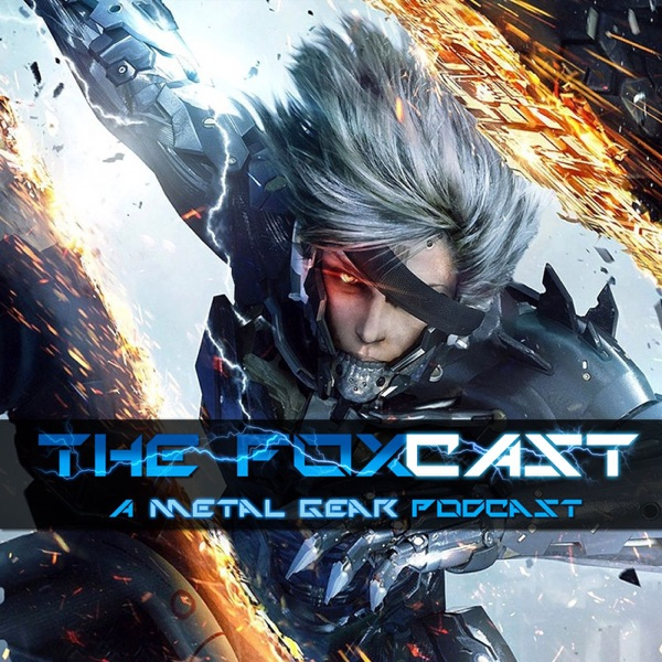 The Fox Cast: A Metal Gear Podcast
