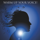 Warm up Your Voice!