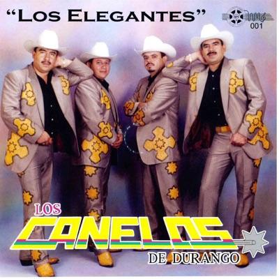Los Elegantes - Los Canelos de Durango