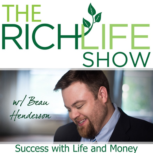 The RichLife Show with Beau Henderson