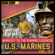 Workout to the Running Cadences U.S. Marines, Vol. 3 - U.S. Marines - U.S. Marines