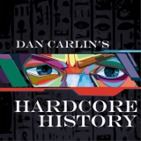 Image of Dan Carlin's Hardcore History podcast