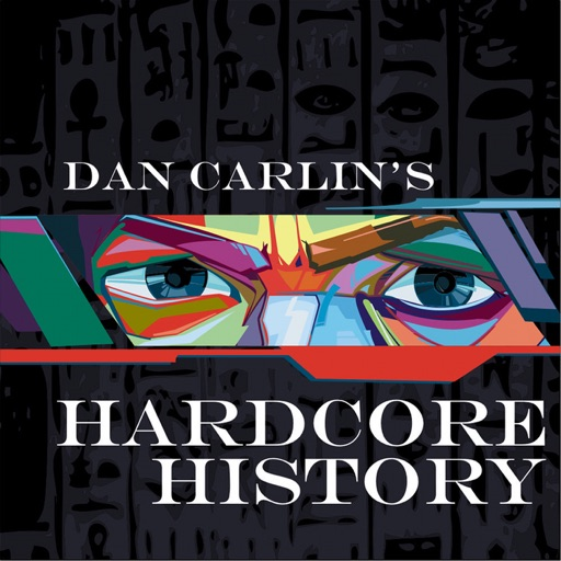 Cover image of Dan Carlin's Hardcore History