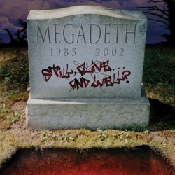 Still Alive... And Well? - Megadeth Album Cover