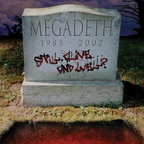 Megadeth - Still Alive... And Well? album wiki, reviews