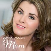 Mom - Donna Taggart