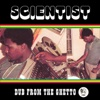 Dub from the Ghetto - Scientist