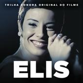 Elis (Trilha Sonora Original Do Filme)