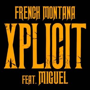 XPlicit (feat. Miguel) - Single