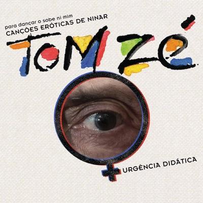 Canções Eróticas de Ninar - Tom Zé