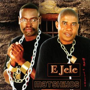 Matshikos - E Jele