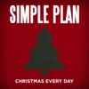 Christmas Every Day - Single, Simple Plan